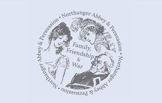 Family, Friendship and Northanger Abbey at Jane Austen's House Museum